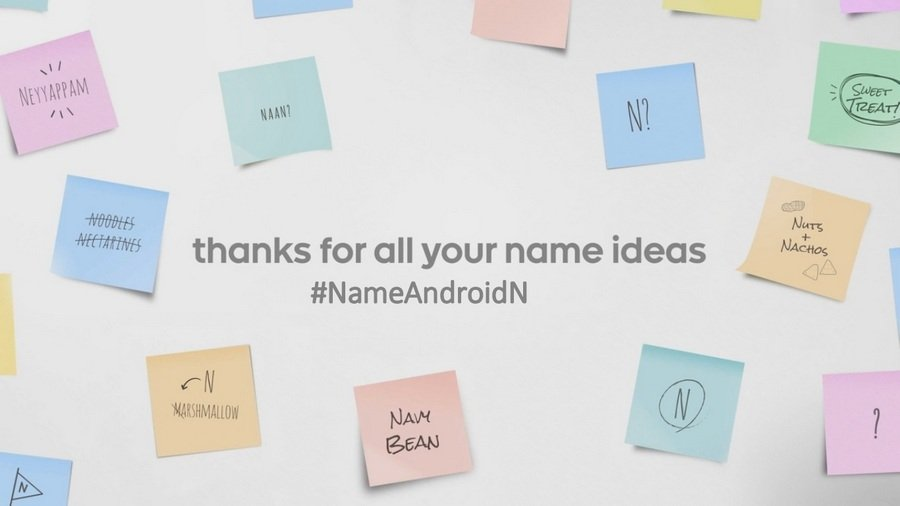 Android N Thanks for all your name ideas