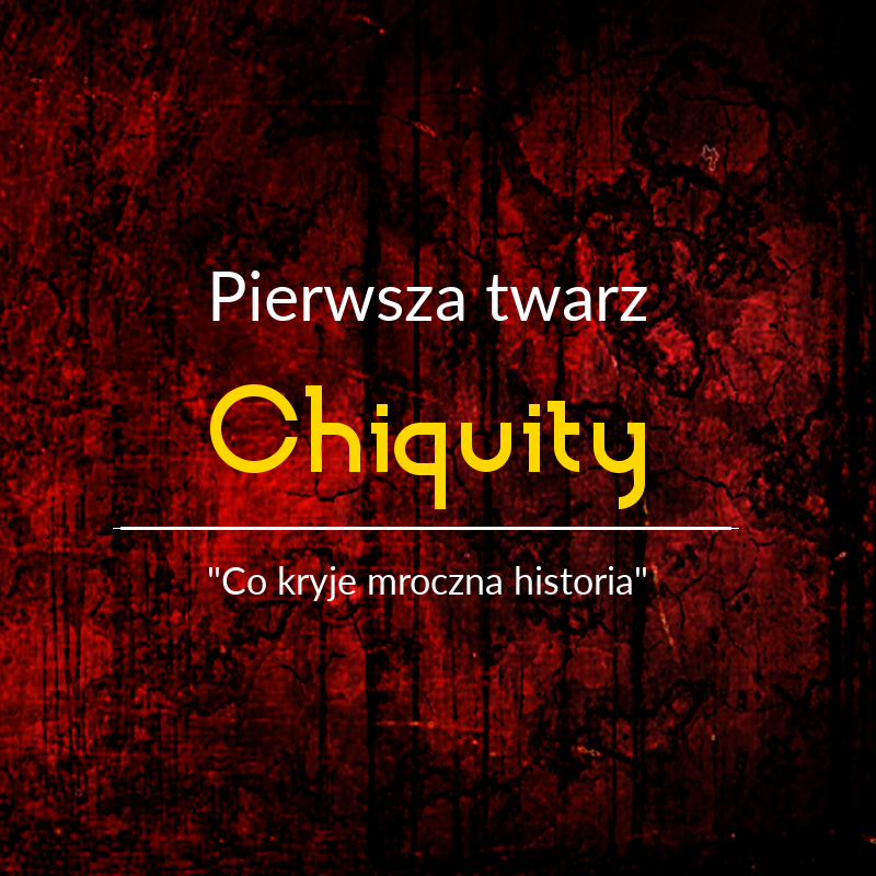 Pierwsza twarz Chiquity