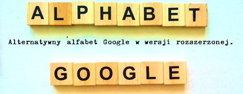 Alfabet Alphabetu wygląda imponująco, bo patrząc na holding z punktu widzenia managementu trzeba spojrzeć również na otoczenie konkurencyjne. Oto więc, w skrócie moja wizja alfabetu dawnego Googla.