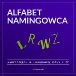 Alfabet namingowca. L R W Z Syllabuzz Agencja namingowa